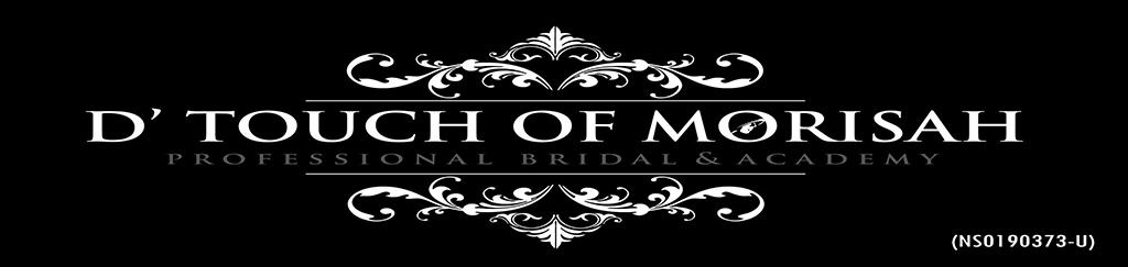 D'Touch of Morisah Bridal