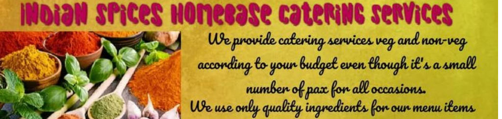 Indian Spices Homebase Catering Services